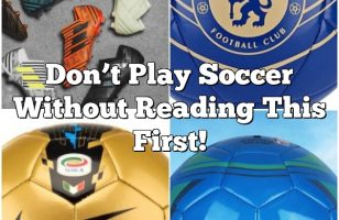 Don't Play Soccer Without Reading This First!