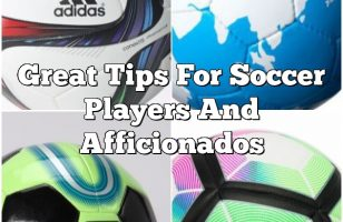 Great Tips For Soccer Players And Afficionados