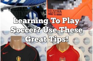 Learning To Play Soccer? Use These Great Tips!