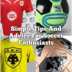 Simple Tips And Advice  For Soccer Enthusiasts