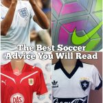 The Best Soccer Advice You Will Read